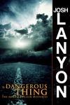 Dangerous Thing