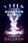 The Quantum Ghost
