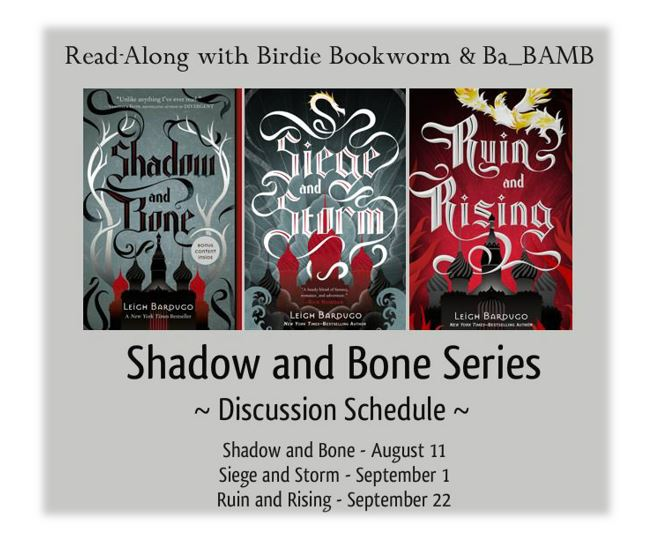 Shadow and Bone Read Along 1