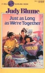 Just As Long As We're Together