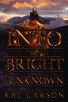 Into Bright Unknown